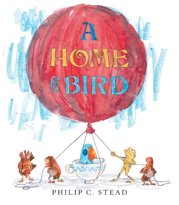 A Home for Bird, Philip Stead